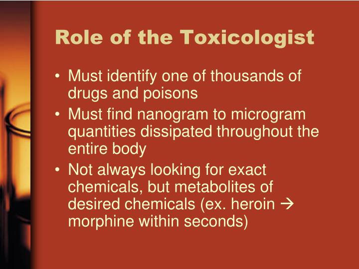 Role of the Toxicologist