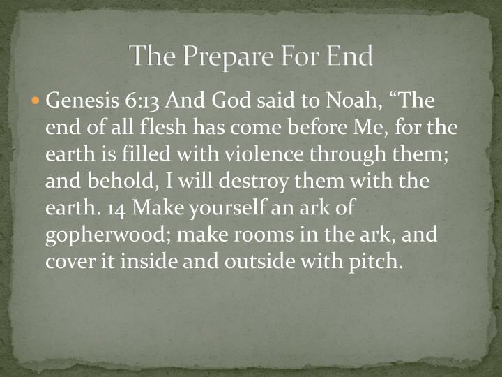 The Prepare For End