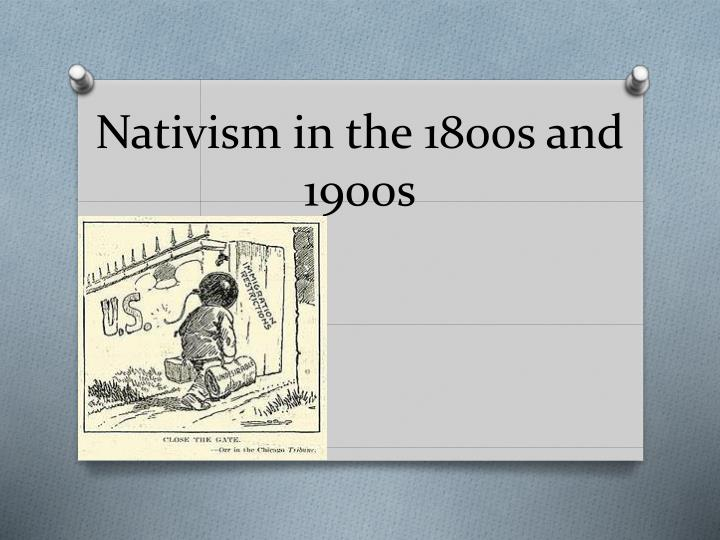 nativism in the 1800s and 1900s n.