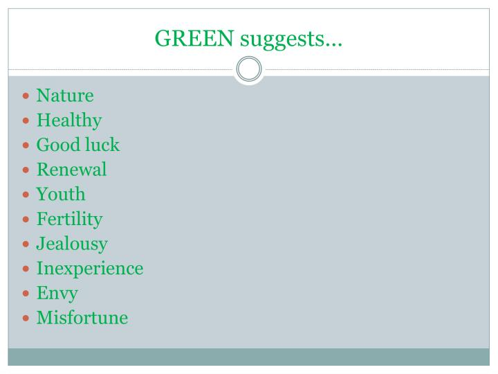 GREEN suggests…