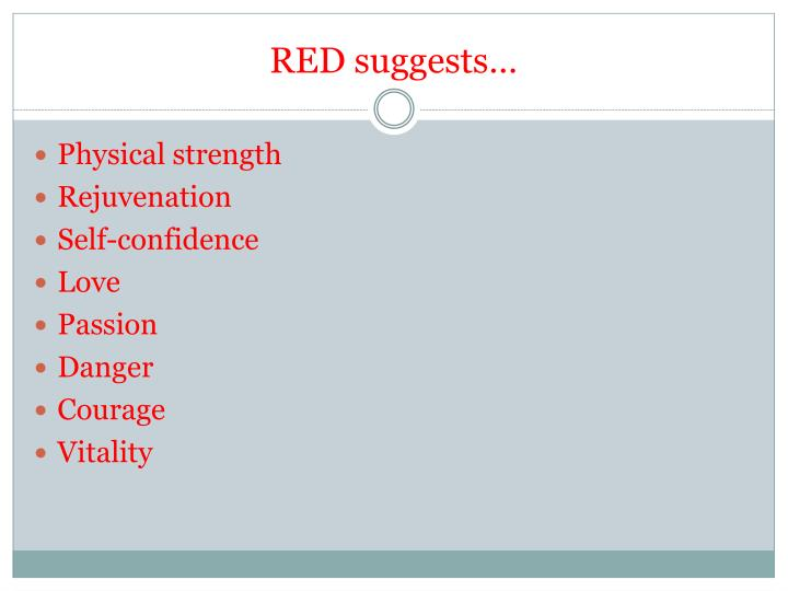 RED suggests…