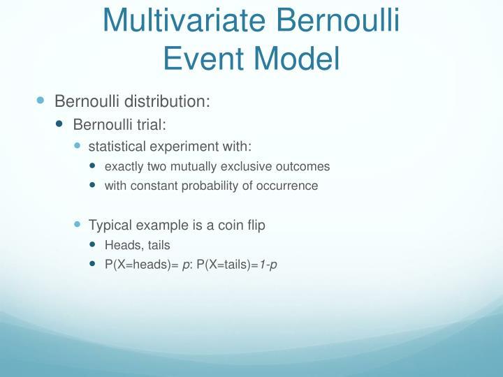 Multivariate Bernoulli