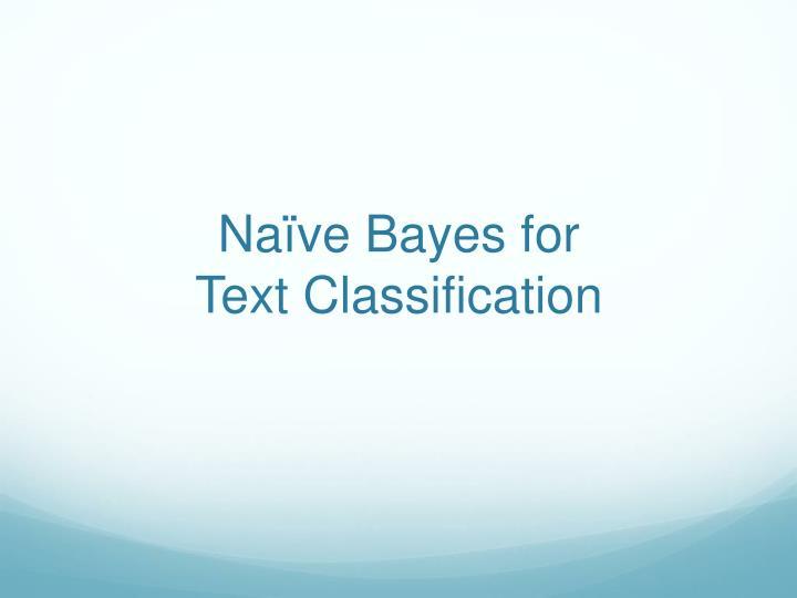 Naïve Bayes for