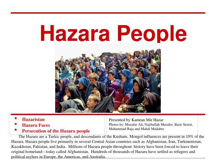 hazara people 4 essay But a very important point to note over here and which is also the topic of my essay they damn care whether or not it's the same hazara people.