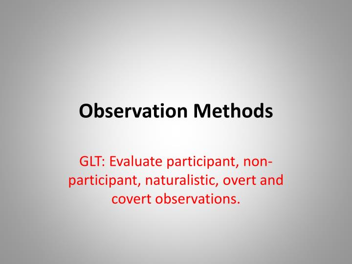 scientific method and naturalistic observation