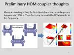 preliminary hom coupler thoughts