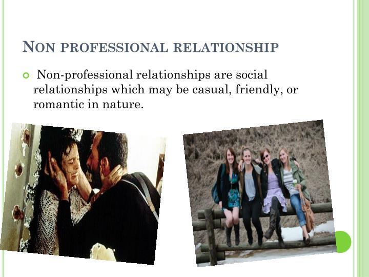 Non professional relationship