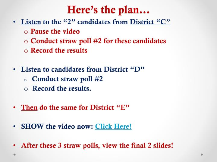Here's the plan…