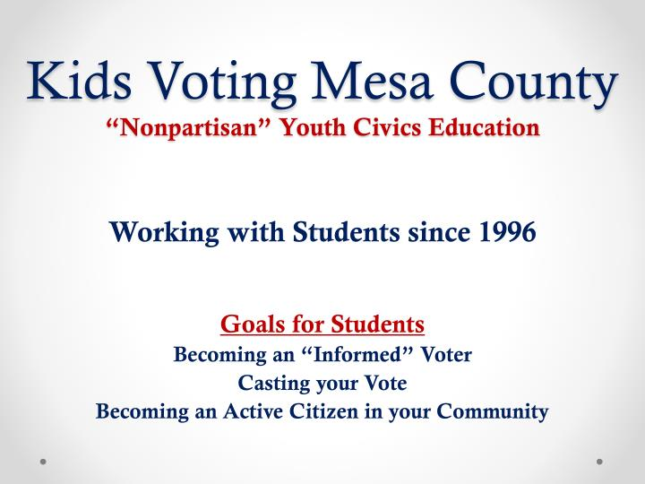 Kids voting mesa county nonpartisan youth civics education