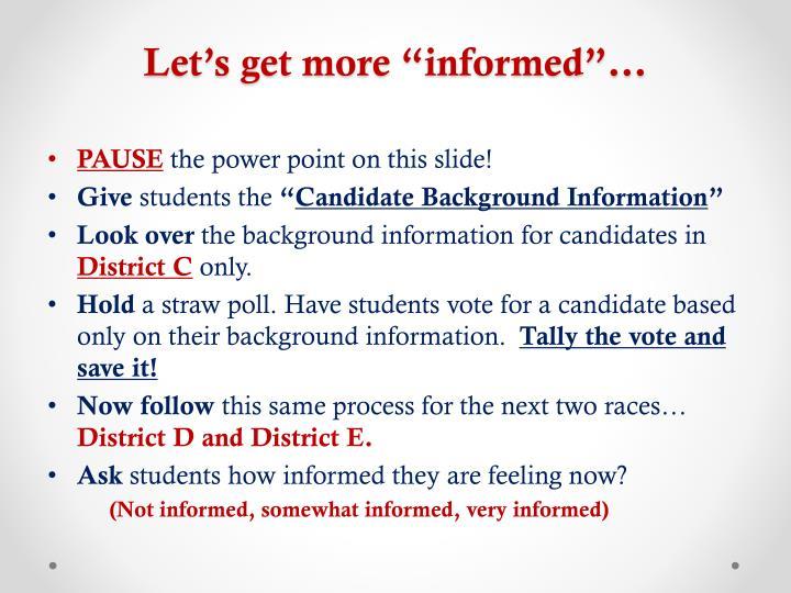 """Let's get more """"informed""""…"""