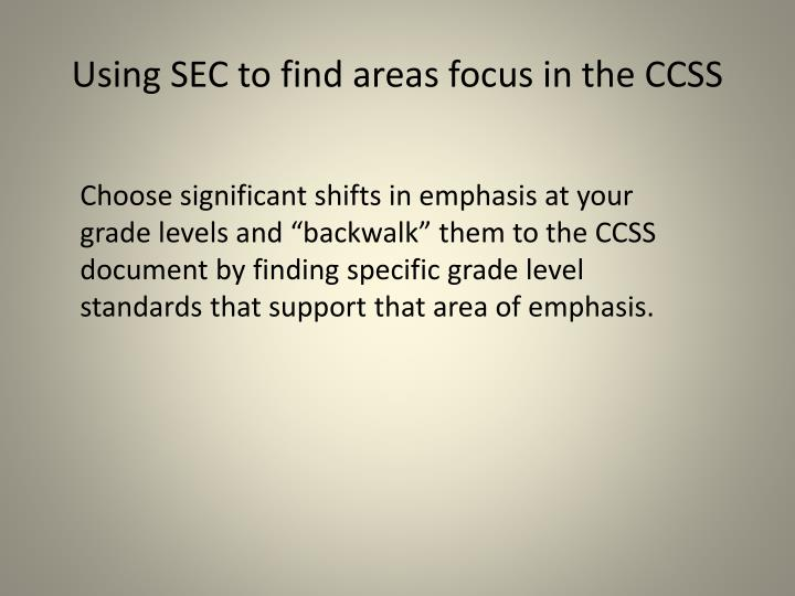 Using sec to find areas focus in the ccss