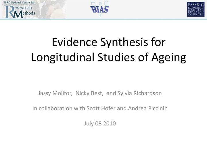 evidence synthesis for longitudinal studies of ageing n.