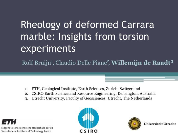rheology of deformed carrara marble insights from torsion experiments n.