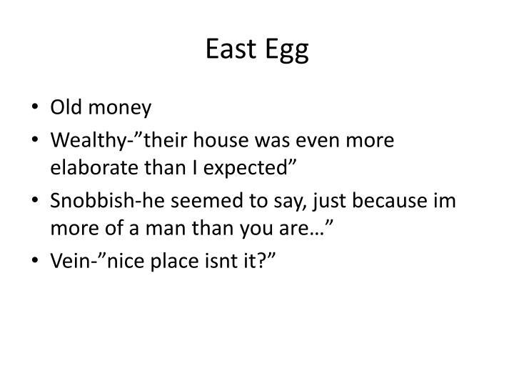 East egg1