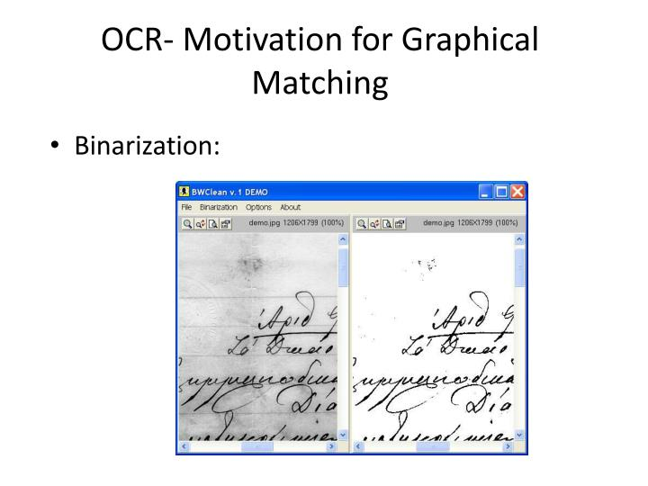 OCR- Motivation for Graphical Matching