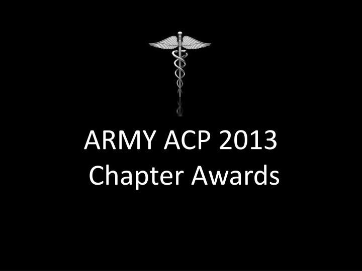 army acp 2013 chapter awards n.