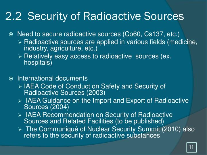 2.2  Security of Radioactive Sources