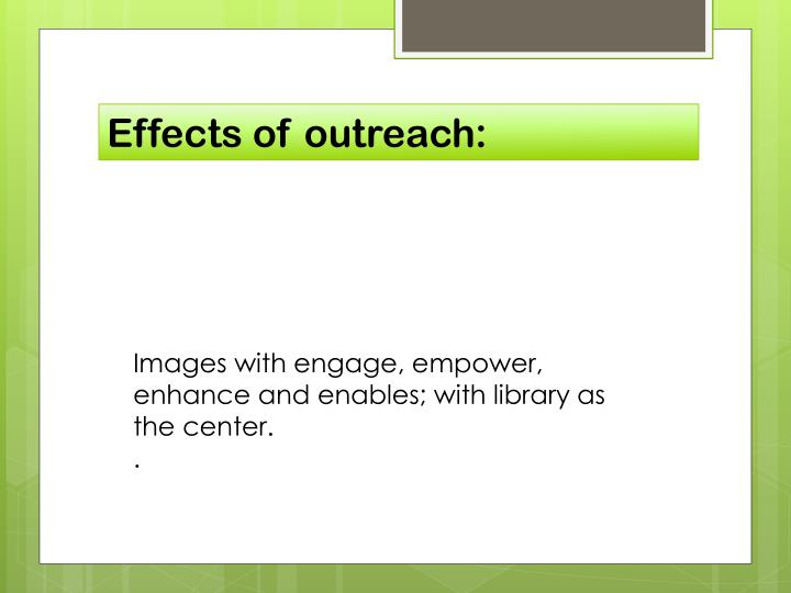 Effects of outreach