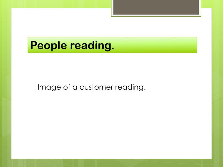 People reading.