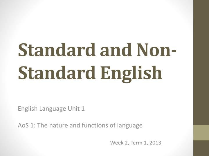 standard and non standard english n.