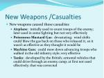 new weapons casualties