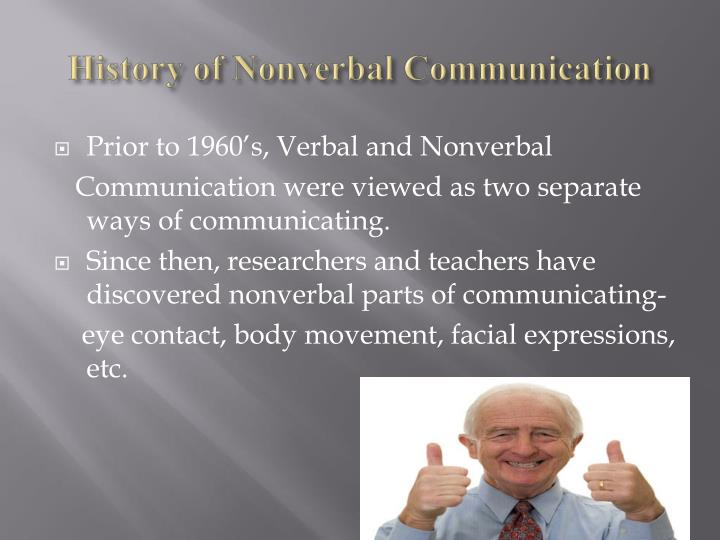 analysis of non verbal communications Our analysis of non-verbal cues, such as gestures, showed that there is indeed a rich amount of non-verbal behavioral data that a designer can collect and analyse in conjugation with the verbal.