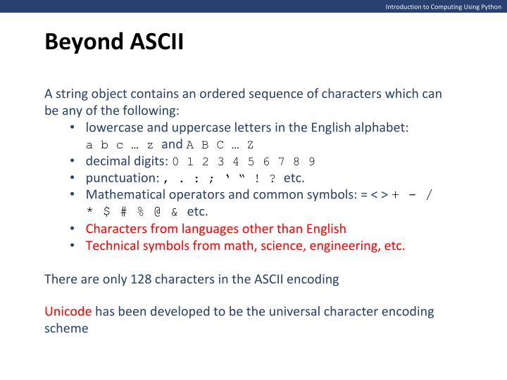 Beyond ASCII