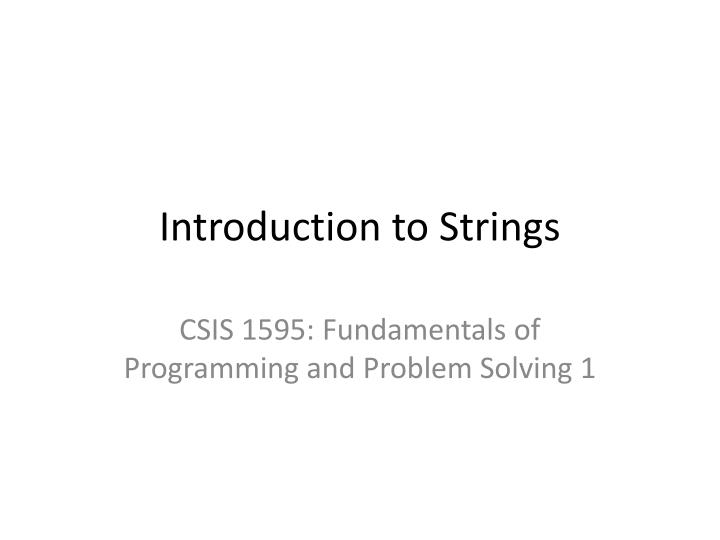 Introduction to strings