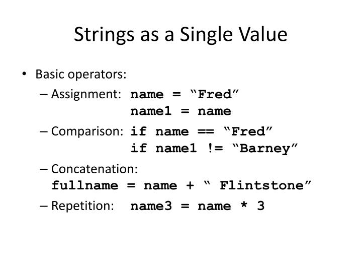 Strings as a single value