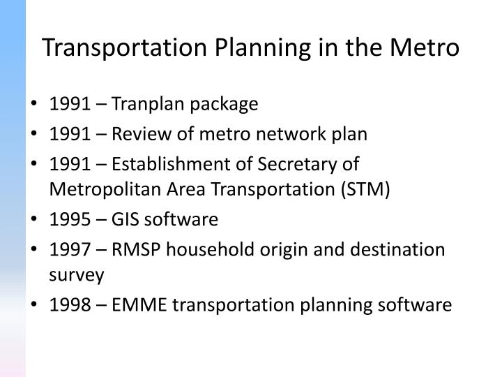 Transportation Planning in the Metro