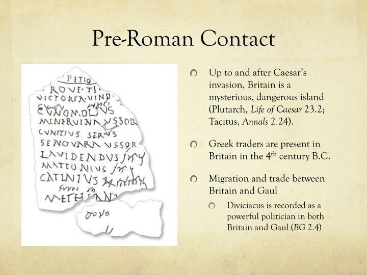 Pre-Roman Contact