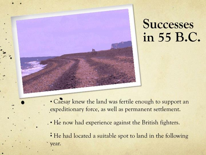 Successes in 55 B.C.