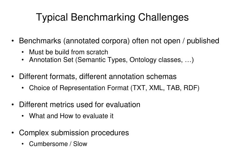 Typical Benchmarking Challenges