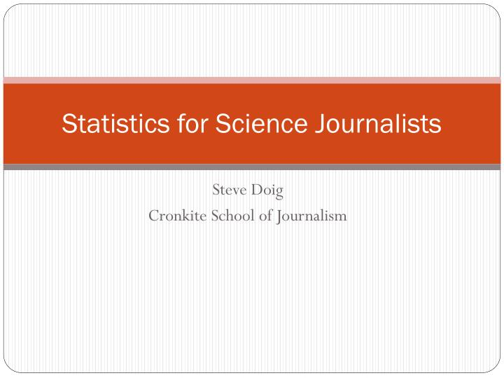 statistics for science journalists n.