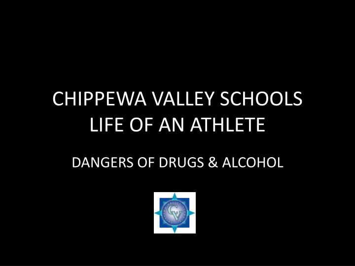 chippewa valley schools life of an athlete n.
