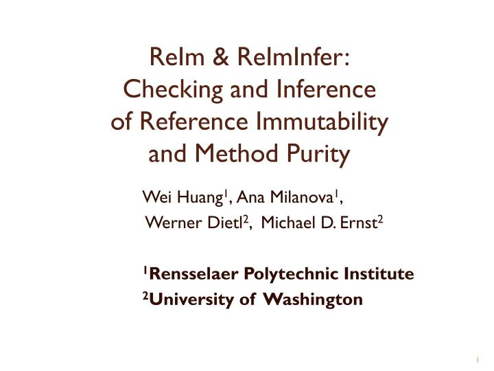 Reim reiminfer checking and inference of reference immutability and method purity