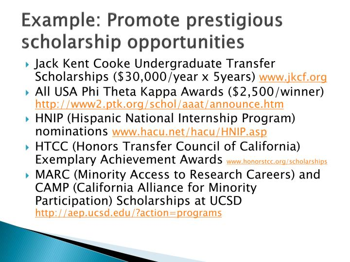 Example: Promote prestigious scholarship opportunities