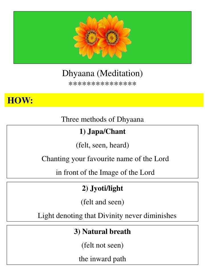 Dhyaana (Meditation)