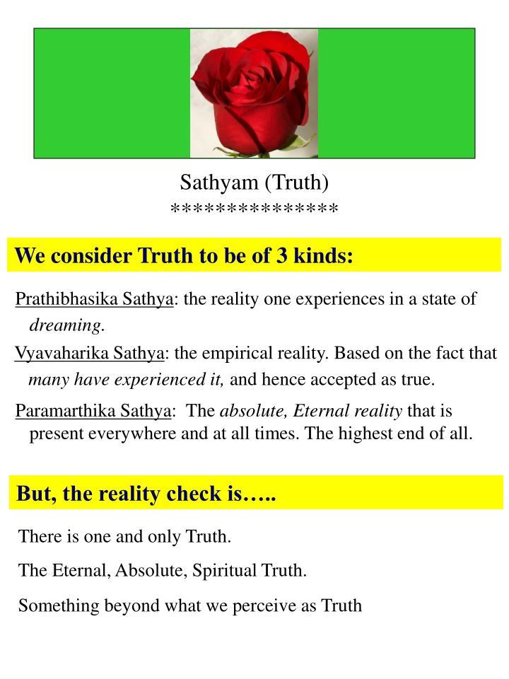Sathyam (Truth)