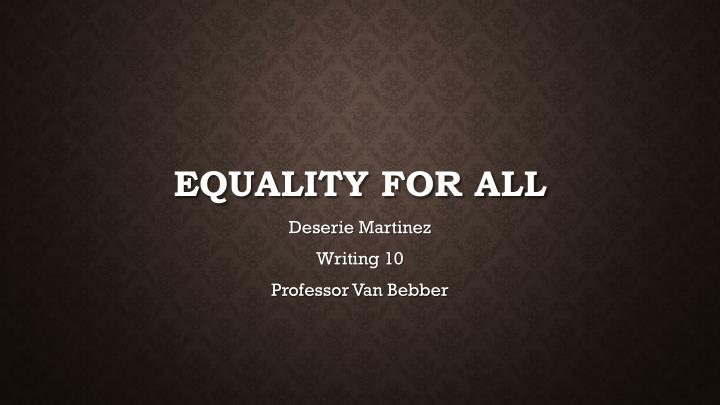 equality for all n.