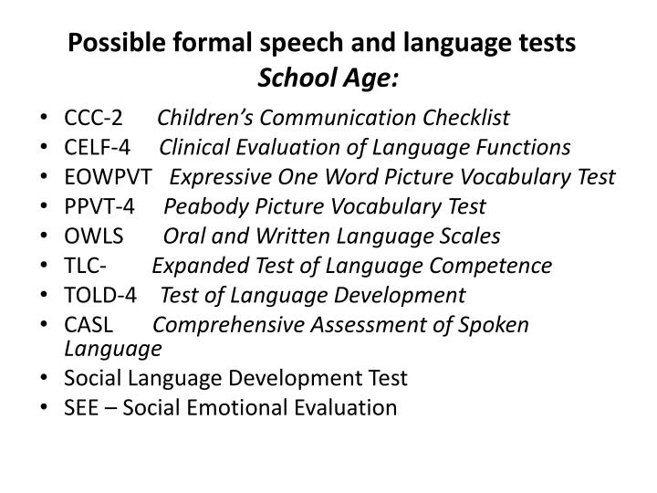 Possible formal speech and language tests