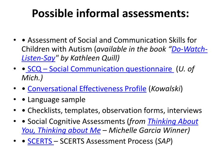 Possible informal assessments: