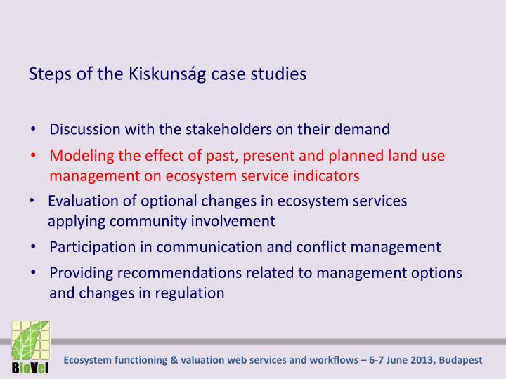 Steps of the Kiskunság case studies