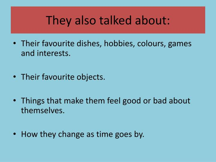 They also talked about: