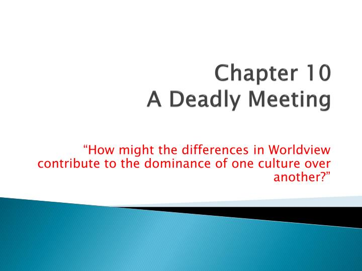 chapter 10 a deadly meeting n.