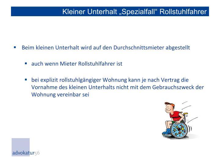 """Kleiner Unterhalt """"Spezialfall"""" Rollstuhlfahrer"""