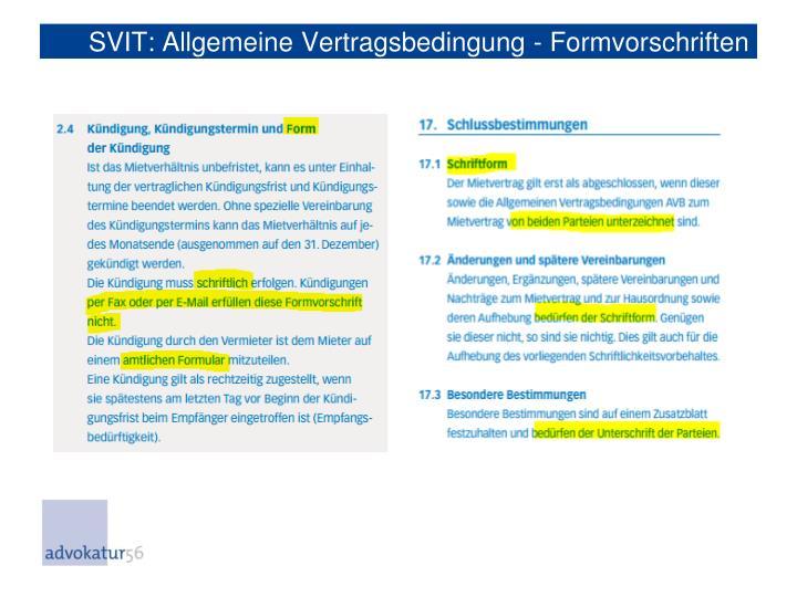 SVIT: Allgemeine Vertragsbedingung - Formvorschriften