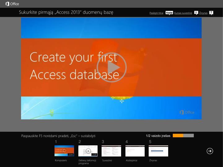 """Sukurkite pirmąją """"Access 2013"""" duomenų bazę"""