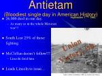 antietam bloodiest single day in american history