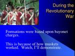 during the revolutionary war